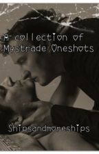 A Collection Of Mystrade Oneshots by shipsandmoreships