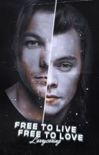 Free to live, free to love // Larry Stylinson (Traducción) by lovegaylove