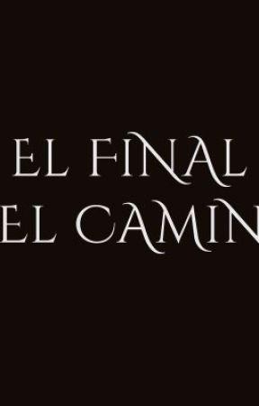 El Final del Camino by KamZoe