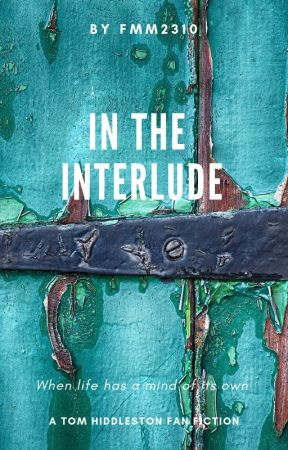 In the Interlude by FMM2310