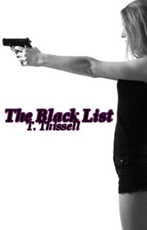 The Black List by KiiSSMEKiiLLME