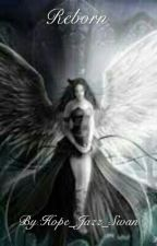 Reborn by Hope_Jazz_Swan