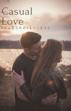 Casual LOVE... by iVaRSherLock33