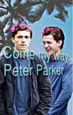 Peter Parker FanFiction  by hollandertheauthor