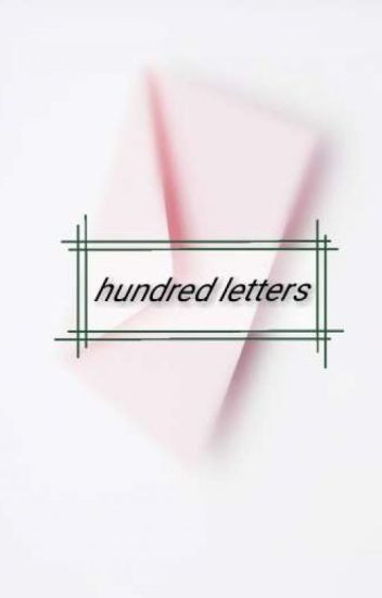 Hundred Letters ✒ koeun