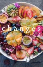♥ changes ♥ by happyelliette