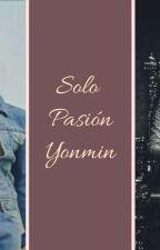 Yonmin+18(Solo Pasión) by DavidFofoPanda