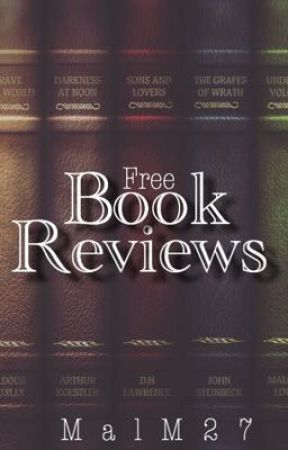 Book Reviews (Closed for Catch-Up) by MalM27