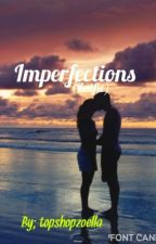 Imperfections (Zalfie) by topshopzoella