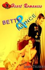 BETTY and the PRINCE: book 1 by HeartRomances