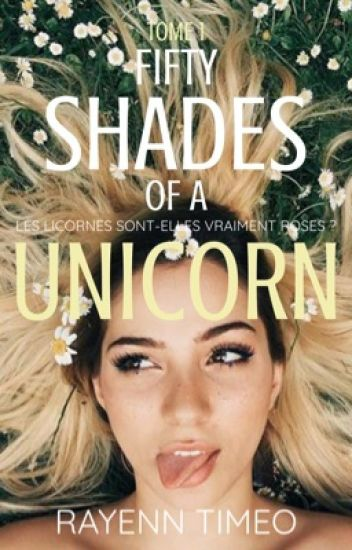Fifty Shades of a Unicorn - T1