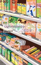 convenience store (youngk ff) by hanbin_pickles