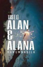 TBS [1] Alan & Alana by HanumNabila