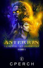 Astérion - Le réveil des Immortels (Tome 1) by Cperch
