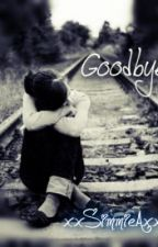 Goodbye... by xxSimmieAxx