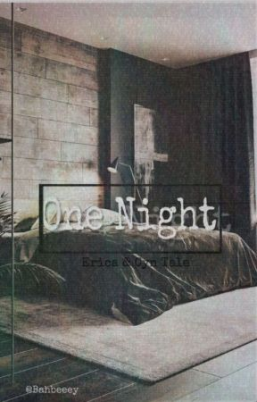 One night by Bahbeeey