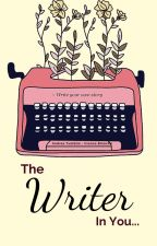 """The Writer In You...2019"" by iliannabinoche"