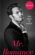 Mr. Romance by MDuarte86