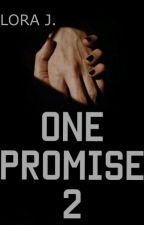 One Promise 2 ||Zayn Malik by JonyLo