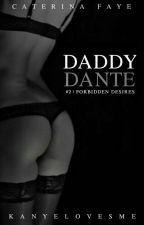Daddy Dante [18+] by kanyelovesme