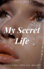 My Secret Life || [J.Jk FF] by Rose_Kook_