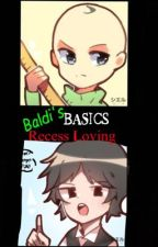 Baldi's Basics || Recess Loving / Baldi x The Principal Of The Thing by Gotta-Sweep