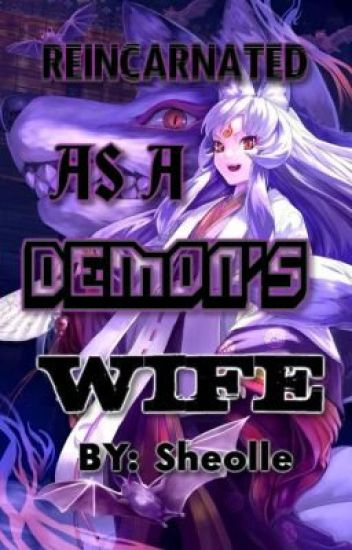 Reincarnated As A Demon's Wife
