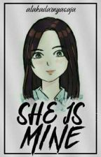 She Is Mine by alakadarnyasaja