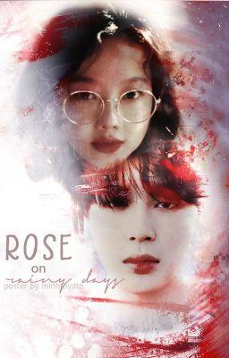 Đọc truyện [ SOLMIN ] Rose On Rainy Days