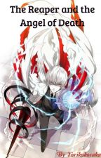 The Reaper and the Angel of death  (arima kishou fanfic) by Yorikokosaka
