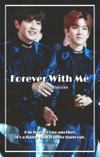 Forever With Me | Chanbaek by BunnyBaekkiee