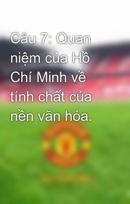C U 7 Quan Ni M C A H Ch Minh V T Nh Ch T C A N N V N H A