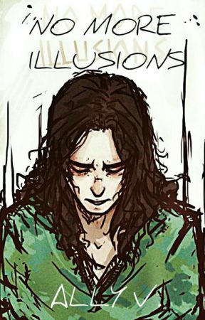 No More Illusions (Loki Fanfic) - Chapter 4