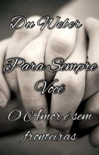 Para Sempre Voce by DuWeber