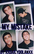 My Mistake //Ethan Dolan  by xxdailydolanxx