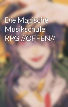 Die Magische Musikschule RPG //OFFEN// by Annas_Rpg_Ecke