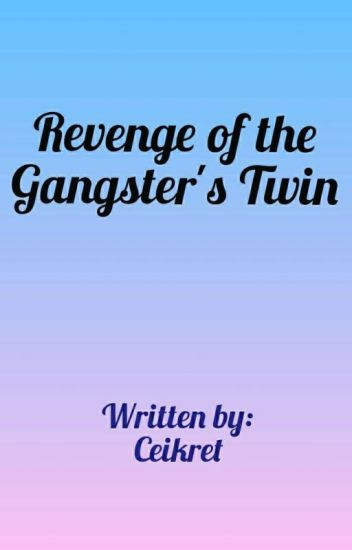 Revenge of the Gangster's Twin