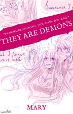 They Are Demons by MlleMary