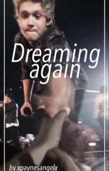 Dreaming again • n.h