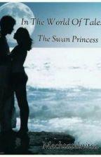 В мире сказок: Принцесса Лебедь by Mechtatelnitsa
