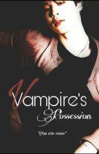 Vampire's Possession   Pjm FF ✔ by SeokJinKim988