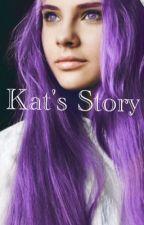Kat's Story by MidnightKitten2309