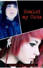 Healed my Cuts by _Hannah_Senpai_