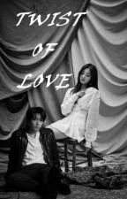TWIST OF LOVE (Jungkook X Yein) by lovelymimi217