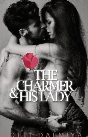 ArShi FF : The Charmer and His Lady ✔️ - Koeli Dalmiya