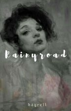Rainyroad by Hayrell
