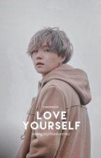 Love Yourself | Yoonmin by yoongimybiasforever