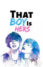 • That Boy Is Hers • j.jk × m.ls • by danadaniellec