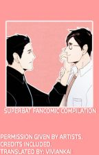 FANCOMIC COMPILATION ; SUPERBAT by Vivian_Kai