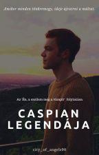 Caspian Legendája - Az 'Én, a szellem meg a vámpír' folytatása by city_of_angels98